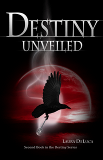 BLOG TOUR INTERVIEW: Destiny Unveiled by Laura DeLuca (2/4)